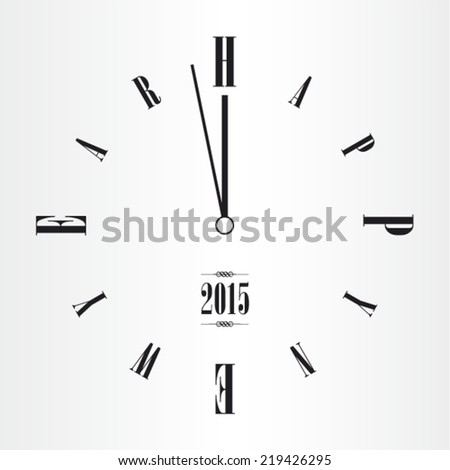 2015 O'clock, Happy New Year! - stock vector