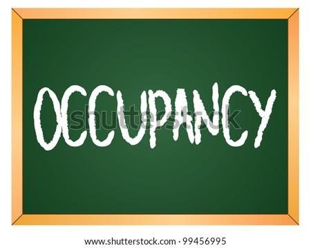 """""""occupancy"""" word written on chalkboard - stock vector"""