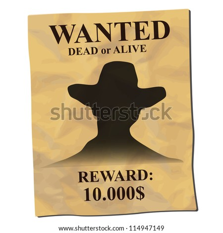 old wanted posters with a cowboy silhouette - stock vector