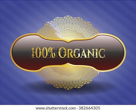 100% Organic golden emblem or badge - stock vector