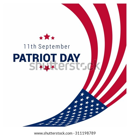 9/11 Patriot Day background, Patriot Day September 11, 2001 Poster Template, we will never forget you, abstract american flags background. Vector illustration for Patriot Day