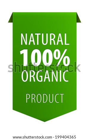 100 percent Natural Organic product green ribbon banner icon isolated on white background. Vector illustration - stock vector