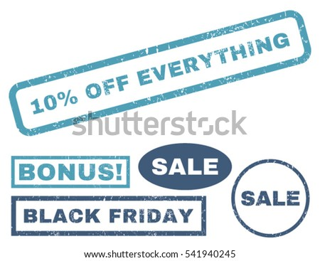 10 Percent Off Everything rubber seal stamp watermark with bonus banners for Black Friday sales. Vector cyan and blue emblems. Text inside rectangular shape with grunge design and dirty texture.