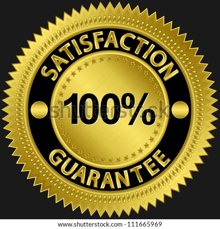 100 percent satisfaction guarantee golden sign, vector illustration - stock vector