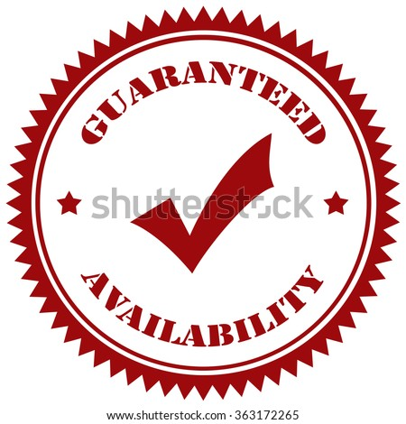 Red stamp with text Guaranteed Availability,vector illustration - stock vector