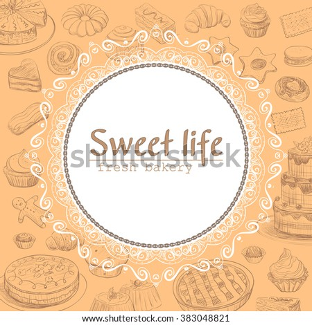 Round frame for the inscriptions on the background with pastries and confectionery . Cover for a menu , signboard or poster bakery. - stock vector