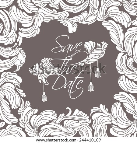"""""""Save The Date"""" card. Flourish white frame and text in the middle, decorated with feathers and tassels vintage style. - stock vector"""