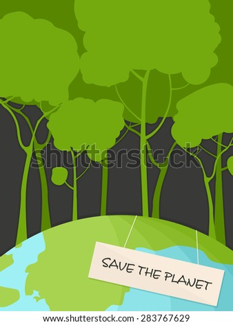 Save the Planet.Conceptual vector illustration - stock vector