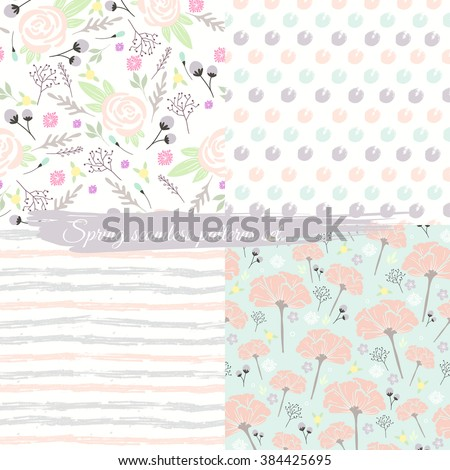 Seamless spring floral patterns set. Background with flowers, leafs, stripes and polka dots. - stock vector