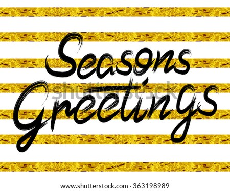 """Season's greetings"" hand lettering. Striped background. VECTOR. Black letters - stock vector"