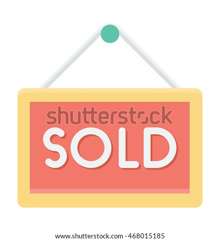 Sold Signboard Vector Icon