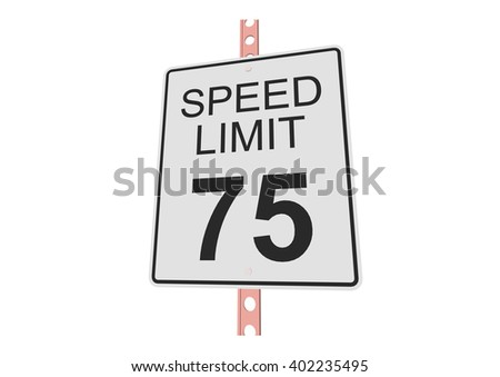 """""""Speed limit 75"""" - 3d illustration of roadsign isolated on white background - stock vector"""