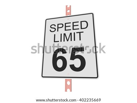 """""""Speed limit 65"""" - 3d illustration of roadsign isolated on white background - stock vector"""