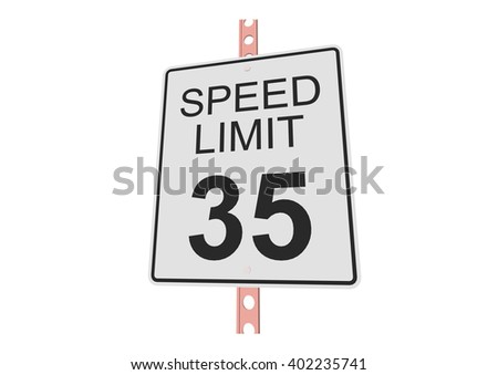 """""""Speed limit 35"""" - 3d illustration of roadsign isolated on white background - stock vector"""