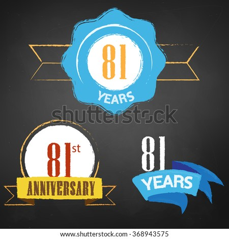 81st Anniversary/ 81 years colorful chalk emblem vector with 3 different options