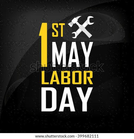 labour day 1st may Important events from this day in history may 1st british voters give the labour party, led by tony blair, a landslide victory in british parliamentary elections.