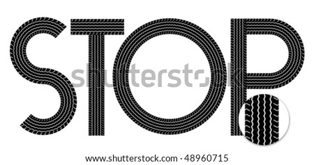 """""""STOP"""" word created by tyre tread print. - stock vector"""