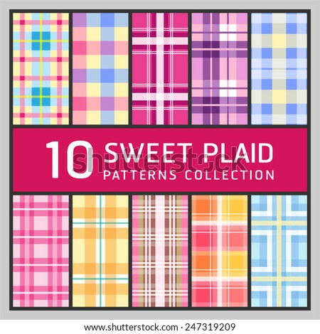 10 Sweet plaid. Collection of seamless patterns background. - stock vector