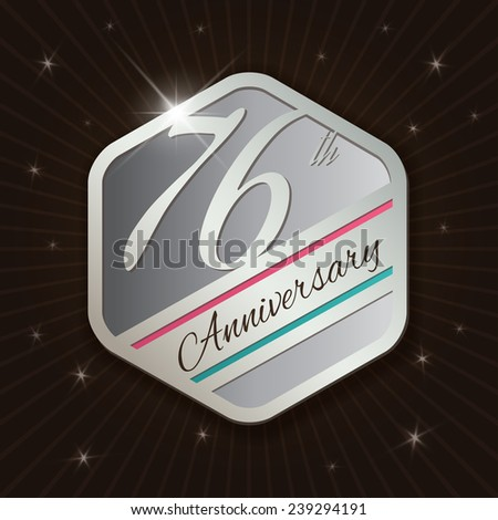 76th Anniversary - Classy and Modern silver emblem / Seal / Badge - vector illustration on  rays and stars background