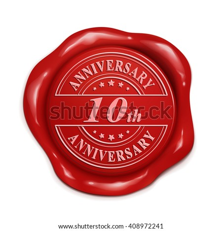 10th anniversary 3d illustration red wax seal over white background - stock vector