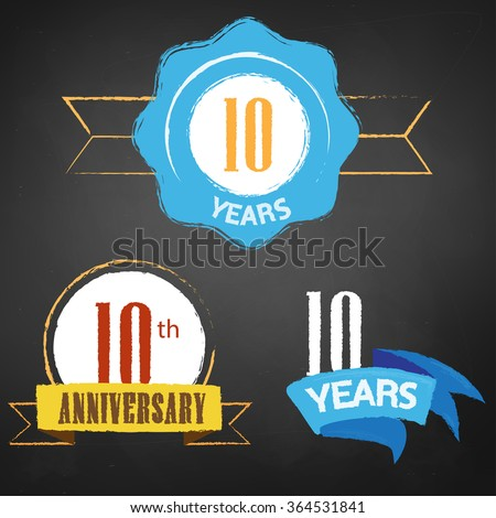 10th Anniversary/ 10 years colorful chalk emblem vector with 3 different options - stock vector