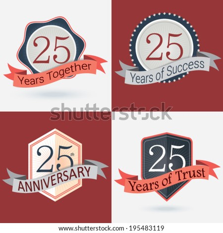 25th Anniversary / 25 years together / 25 years of Success / 25 years of trust - Set of Retro vector Stamps and Seal   - stock vector