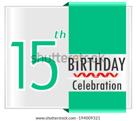 15th birthday, 15 years celebration card with vibrant colors and ribbon - vector illustration