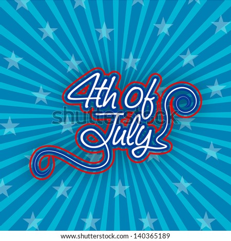 4th July, American Independence Day vintage background. - stock vector