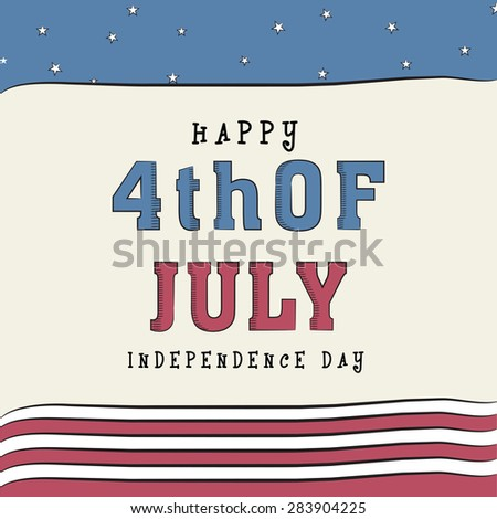 4th of July, American Independence Day celebration greeting card in national flag color. - stock vector