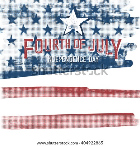"4th of july American ""Independence day"" poster. Halftone american flag background - stock vector"