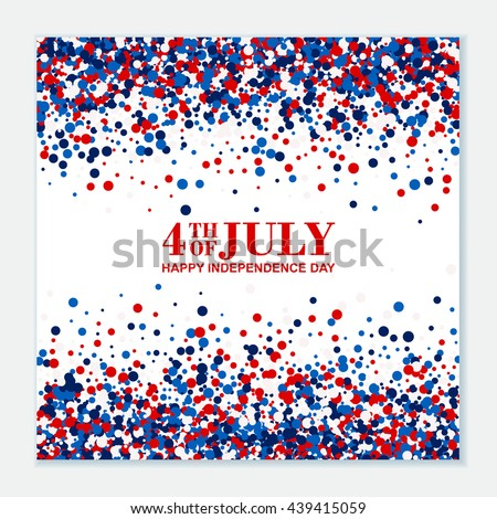 4th of July festive greeting card. American Happy Independence Day design concept with scatter circles in traditional American colors - red, white, blue. Isolated. - stock vector