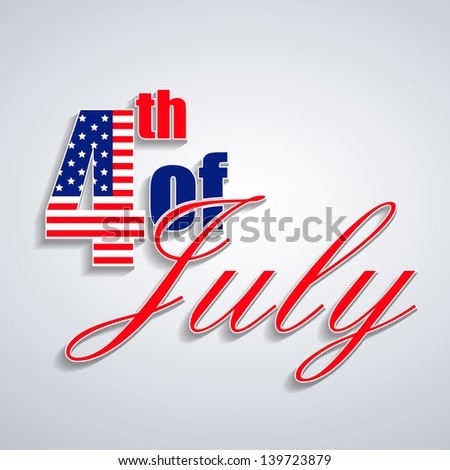 4th of July text in national flag colors on grey background, concept for American Independence Day. - stock vector