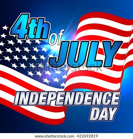 4th of July. 4th of July. 4th of July. 4th of July. Fourth of July. Independence Day. Happy 4th of July. 4th of July Card, Banner. USA Flag. 4th of July Celebration. Happy Independence Day 4th of July - stock vector