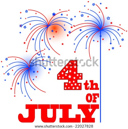 4th of July Vector Graphic. - stock vector
