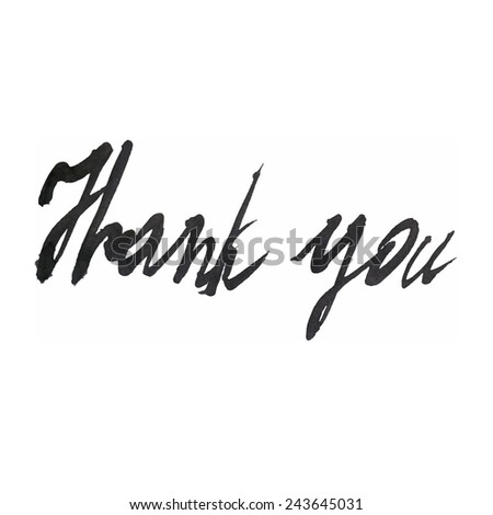 """Thank you"" expression hand lettering. Handmade calligraphy."