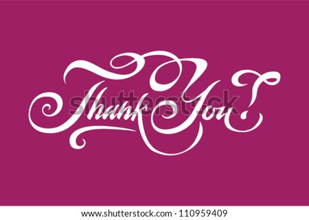 """Thank You"" hand lettering - stock vector"
