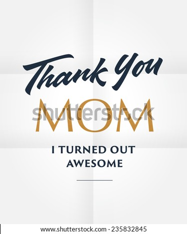 'Thank you Mom for all you did' hand lettered poster, print, phrase, quotation - stock vector