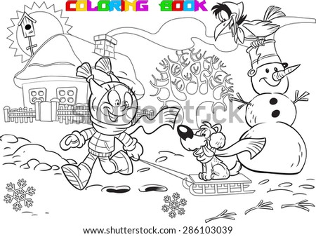 The illustration shows a kid during the winter holidays. Girl playing in the yard with a dog and a snowman. Illustration done in cartoon style, black outline for coloring book - stock vector