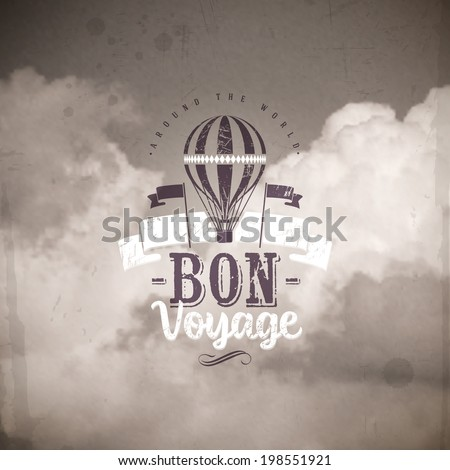 Type design with vintage air balloon against a clouds background - stock vector