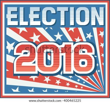 2016 USA presidential election poster - stock vector