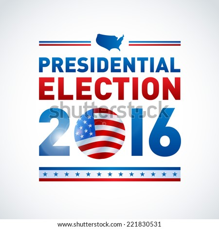 2016 USA presidential election poster. EPS 10 - stock vector