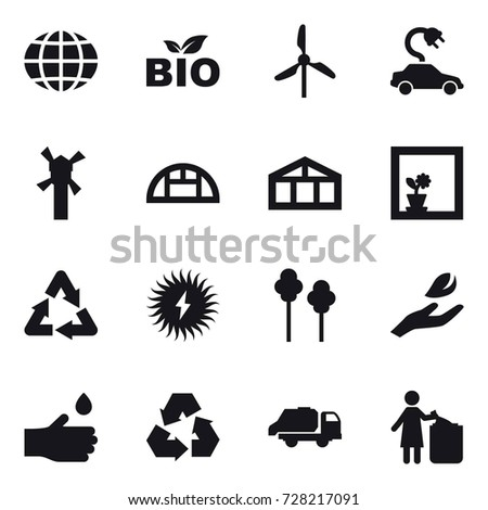 16 vector icon set : globe, bio, windmill, electric car, greenhouse, flower in window, trees, hand leaf, hand drop, recycling, trash truck, garbage bin