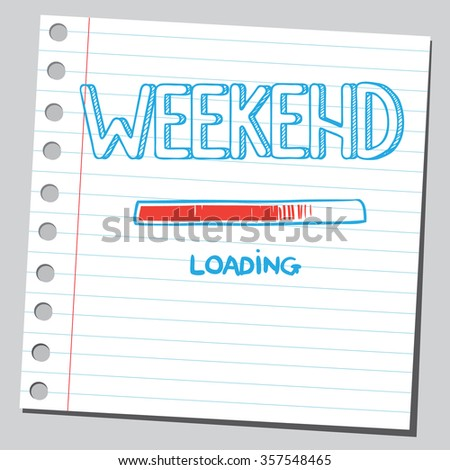 Weekend loading bar   - stock vector