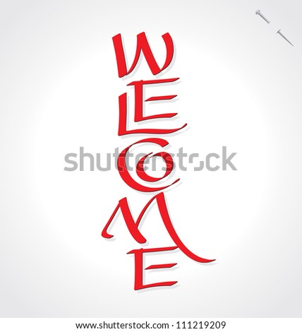 'welcome' hand lettering - handmade calligraphy, vector (eps8); - stock vector