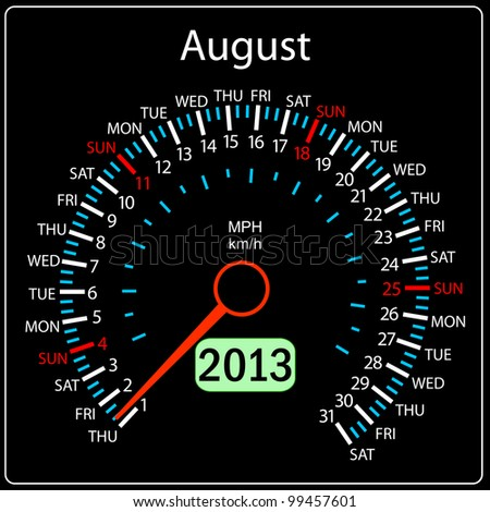 2013 year calendar speedometer car in vector. August. - stock vector
