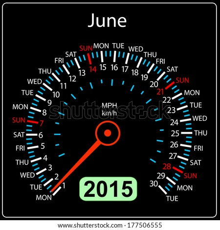 2015 year calendar speedometer car in vector. June. - stock vector