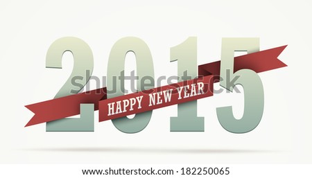 "2015 year greeting isolated on white. Numbers wrapped with a ribbon with ""Happy New Year"" text. Flat graphic with realistic shadow effects. EPS10 vector. - stock vector"