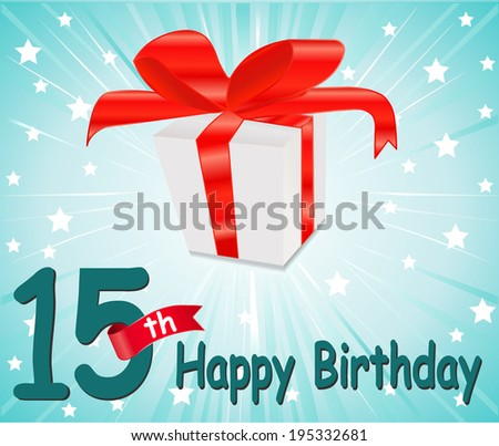 15 year Happy Birthday Card with gift and colorful background in vector EPS10 - stock vector