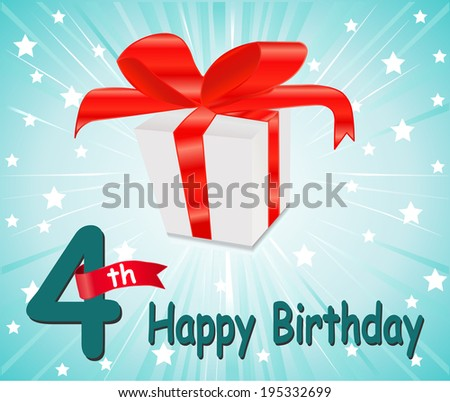 4 year Happy Birthday Card with gift and colorful background in vector EPS10 - stock vector