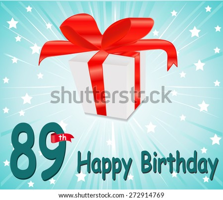89 year Happy Birthday Card with gift and colorful background in vector EPS10 - stock vector